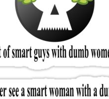 "Quote ""You see a lot of smart guys"" Sticker"