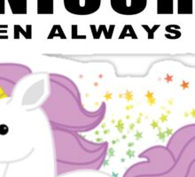 Always - Unicorn Sticker