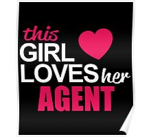 This Girl Loves Her AGENT Poster