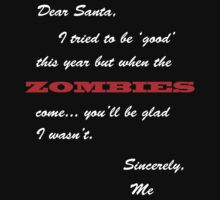 Dear Santa, ZOMBIES! by Yaramara