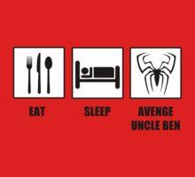 Eat Sleep Avenge Uncle Ben Kids Clothes