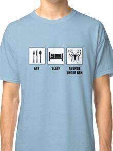 Eat Sleep Avenge Uncle Ben Classic T-Shirt