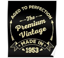 The Premium Vintage. Made In 1953 Poster