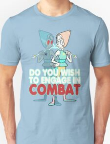 Do You Wish to Engage in Combat? Unisex T-Shirt
