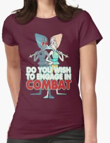 Do You Wish to Engage in Combat? Womens Fitted T-Shirt