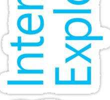 Internet Exploder #2 Sticker