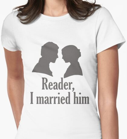 Reader, I married him Womens Fitted T-Shirt