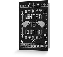 Winter Is Coming Ugly Christmas Sweater Sweatshirt Greeting Card