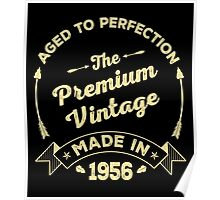 The Premium Vintage. Made In 1956 Poster