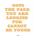 """""""Page not Found"""" quote and illustration  by bceren"""