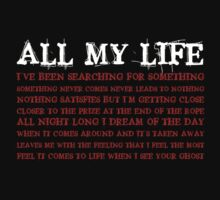 All my life (white/red) by BostonTeeParty