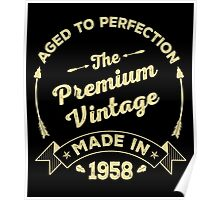The Premium Vintage. Made In 1958 Poster