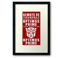 Always - Prime Framed Print