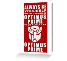 Always - Prime Greeting Card