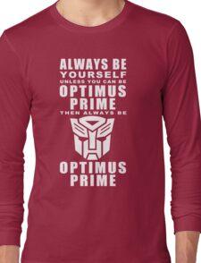 Always - Prime Long Sleeve T-Shirt