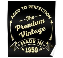 The Premium Vintage. Made In 1959 Poster