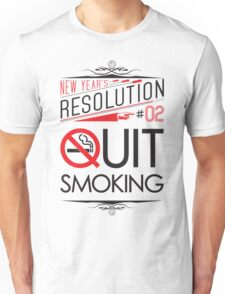 New Year's Resolution #2 - Quit smoking T-Shirt