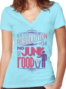 New Year's Resolution #4 - No more junk food Women's Fitted V-Neck T-Shirt