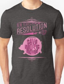 New Year's Resolution #7 - Save more money Unisex T-Shirt