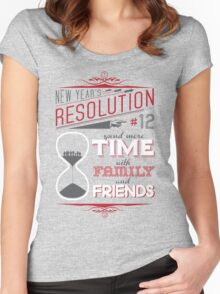 New Year's Resolution #12 - Spend more time... Women's Fitted Scoop T-Shirt