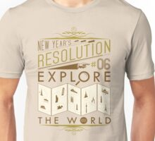 New Year's Resolution #6 - Explore the world Unisex T-Shirt