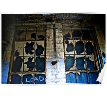 Boarded Up And Broken Poster