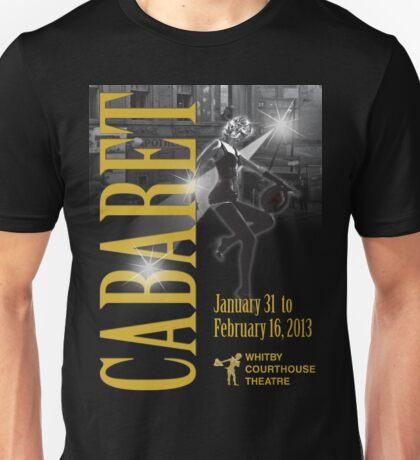 Cabaret T-Shirt @ Whitby Courthouse Theatre 2013 Unisex T-Shirt
