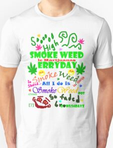 Smoke Weed Erry Day T-Shirt