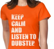 Keep Calm and Listen To Dubstep Womens Fitted T-Shirt