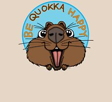 Be Quokka Happy Unisex T-Shirt