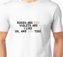 Roses Are Red, Violets Are Blue Unisex T-Shirt