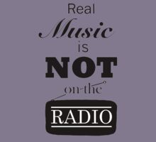 Real Music Is Not On The Radio Kids Tee