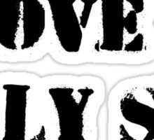Above us only sky (black text) Sticker