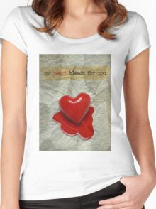 My Heart Bleeds For You Women's Fitted Scoop T-Shirt
