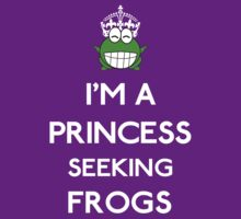 I'm a princess seeking frogs (white) by GraceMostrens