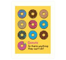 Mmmm donuts! Art Print