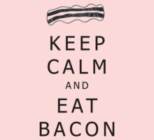 KEEP CALM AND EAT BACON Kids Clothes