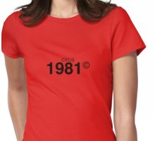 1981 Womens Fitted T-Shirt