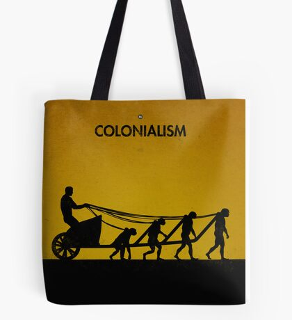 99 Steps of Progress - Colonialism Tote Bag