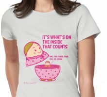 It's what's inside that counts 2 Womens Fitted T-Shirt