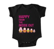 Happy from the inside out One Piece - Short Sleeve