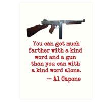 Great Al Capone Quote about Motivation Art Print