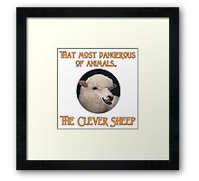 That Most Dangerous of Animals - The Clever Sheep Framed Print