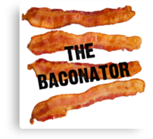 The Baconator! Canvas Print