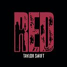 Taylor Swift Red Case (Black and RED) by Double-T