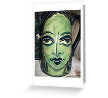 the green faced lady Greeting Card