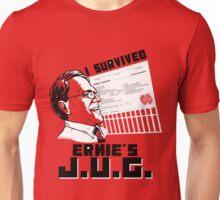 I Survived Ernie's J.U.G. Unisex T-Shirt