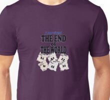 End of the World Unisex T-Shirt