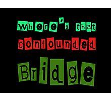 confounded Bridge Photographic Print
