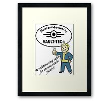 Tested and Approved! Framed Print